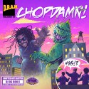 D.R.A.M - ChopDamn! mixtape cover art