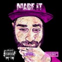 FDAmusic - Made It (Chopped Not Slopped) mixtape cover art