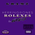 G.R.A.M.Z - HerringBones, Rolexes & Exes (Chopped Not Slopped) mixtape cover art