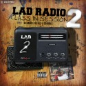 LAD Radio 2 (Class In Session) mixtape cover art