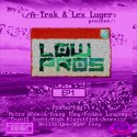 Low Pros - EP 1 (Chopped Not Slopped) mixtape cover art