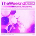 The Weeknd - House Of Balloons (Chopped & Screwed) mixtape cover art