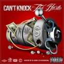 Can't Knock The Hustle 5 mixtape cover art