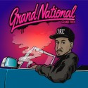 Grand National - Grand Prix mixtape cover art