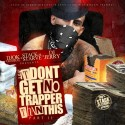 It Don't Get No Trapper Than This 2 mixtape cover art