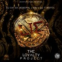 Louis Miles - The Loyalty Project mixtape cover art