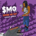 Marquis Johnson - $MO (Smoke Me Out) mixtape cover art