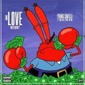 Saville - In Love With Money EP mixtape cover art