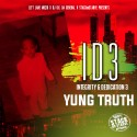 Yung Truth - #ID3 mixtape cover art