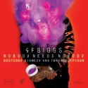 4F Biggs - Nobody Needs Nobody mixtape cover art