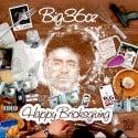 Big 36oz - Happy Bricksgiving mixtape cover art
