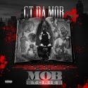 CT Da Mob - Mob Stories mixtape cover art