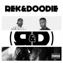 Rek & Doodie - R&D  mixtape cover art