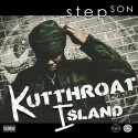 Stepson - Kutt Throat Island mixtape cover art