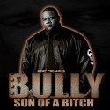 Bully - Son Of A Bitch mixtape cover art