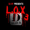 D Block - L.O.X. 3 mixtape cover art