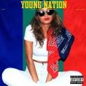 Young Nation mixtape cover art