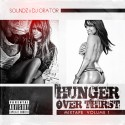 Hunger Over Thirst (Hosted By Soundz) mixtape cover art