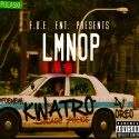 Kwatro - LMNOP mixtape cover art