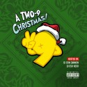 A Two-9 Christmas! mixtape cover art