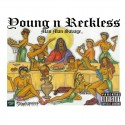 ManMan Savage - Young N Reckless mixtape cover art