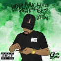 Kris J - How Much For The Quarter? mixtape cover art