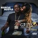 Marcus Hu$tle - G.R.I.T.S. 3 mixtape cover art