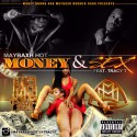 Maybaxh Hot - Money & Sex mixtape cover art
