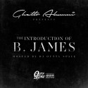 B. James - The Introduction Of B. James mixtape cover art