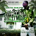 Young Dolph - High Class Street Music 3 (Trappin Out A Mansion) mixtape cover art