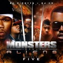 Monsters Vs. Aliens (Hosted By Five) mixtape cover art