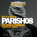 Parish Homecoming 2008 (Hosted by Maino) mixtape cover art