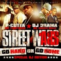Street Wars 18 (Go Hard Or Go Home) mixtape cover art