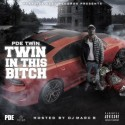 PDE Twin - Twin In This Bitch mixtape cover art