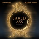 G.O.O.D. Ass Mixtape (Hosted By Kanye West) mixtape cover art