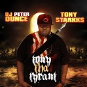 Tony Starkks - Tony Tha Tyrant mixtape cover art