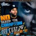 Ice Cube - No Sleep 'Til Compton (The Very Best Of 89-09) mixtape cover art