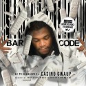 Casino Gwaup - Bar Code mixtape cover art