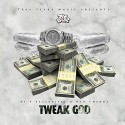 DLB Chedda - Tweak God mixtape cover art