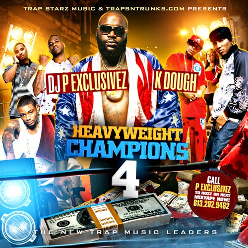 DJ P Exclusivez & KDough Present Heavyweight Champions 4