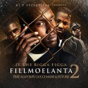 JT The Bigga Figga - Fillmoelanta 2 mixtape cover art