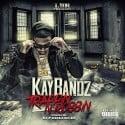 Kay Bandz - Trappin N Robbin mixtape cover art
