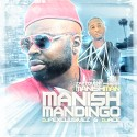 Manish Man - Manish Mandingo mixtape cover art