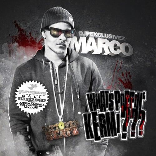 Marco – Whats Poppin' Kermi [Mixtape]