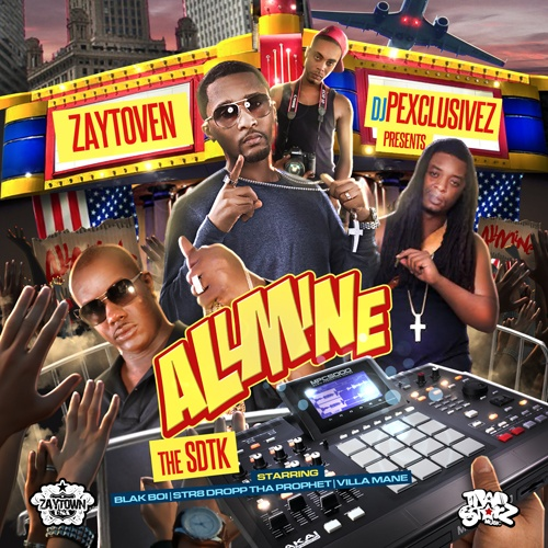 DJ P Exclusivez & Zaytoven Presents All Mine: The SDTK [Mixtape]