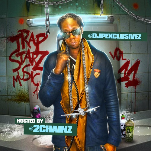 DJ P Exclusivez – Trap Starz Music 11 (Hosted By 2 Chainz) [Mixtape]