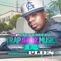 Trap Starz Music 12 (Hosted By Plies) mixtape cover art