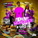 Trap Monopoly 3 (Hosted By Da Kid & Louiie Luciano) mixtape cover art