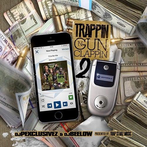 trappin n gun clappin 2