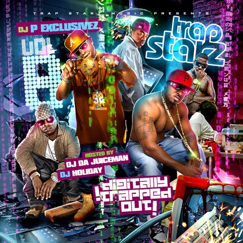 DJ P Exclusivez – Trap Starz 8 (Hosted By OJ Da Juiceman) [Mixtape]
